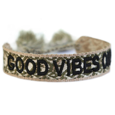 Woven bracelet good vibes only army green